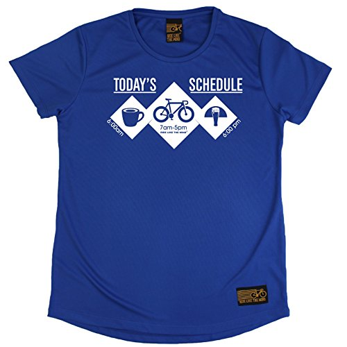 Ladies Cycling Tee - Todays Shedule Bike - Bike Cyclist Push Breathable top Bicycle Cycletee Gift Christmas Tshirt Sports Clothing T Shirt Dry FIT R Neck T-Shirt Royal Blue