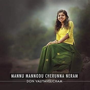 Mannu Mannodu Cherunna Neram