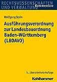 Ausführungsverordnung zur Landesbauordnung Baden-Württemberg (LBOAVO) - Wolfgang Stein