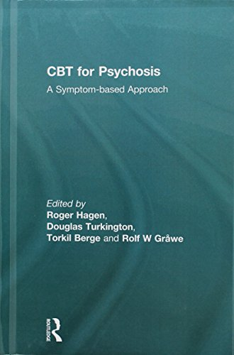 CBT for Psychosis: A Symptom-based Approach
