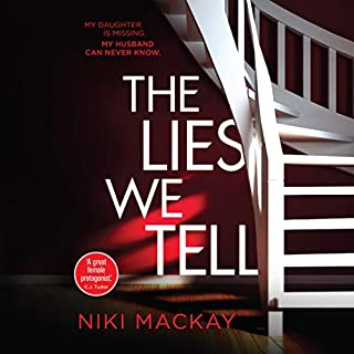 The Lies We Tell                   By:                                                                                                                                 Niki Mackay                               Narrated by:                                                                                                                                 Zoe Grisedale,                                                                                        Helena Little,                                                                                        Tim Francis,                   and others                 Length: 9 hrs and 22 mins     5 ratings     Overall 5.0