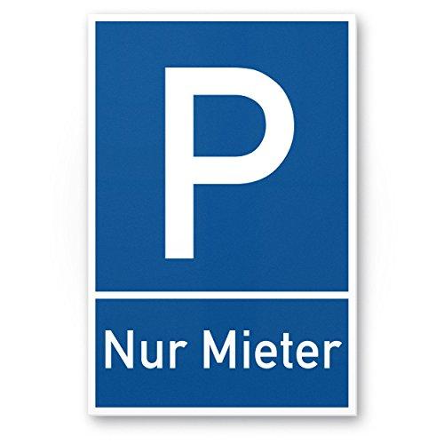 Komma Security Parkplatz Mieter Kunststoff Schild 20 x 30 cm Hinweisschild Parkverbot Privatparkplatz vermietet Reserviert Parkplatz-Mieter Parkplatzschild - Parkplatz freihalten