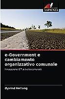 e-Government e cambiamento organizzativo comunale: Innovazione ICT a livello comunale
