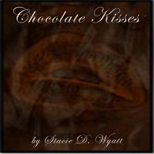 Chocolate Kisses audiobook cover art
