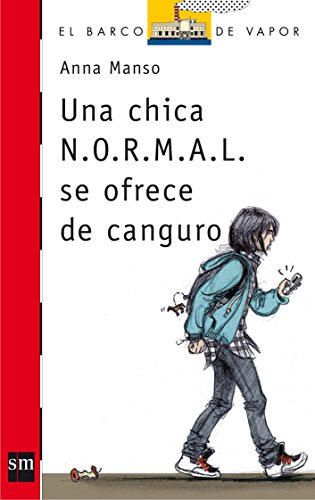 Una chica N.O.R.M.A.L. se ofrece de canguro: 206 (El Barco de Vapor Roja)