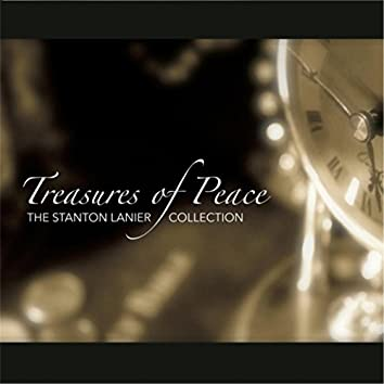 Treasures of Peace: The Stanton Lanier Collection