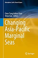 Changing Asia-Pacific Marginal Seas (Atmosphere, Earth, Ocean & Space)