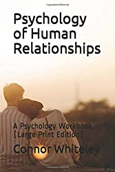 Psychology of Human Relationships by Connor Whiteley