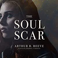 The Soul Scar (Craig Kennedy Scientific Detective)