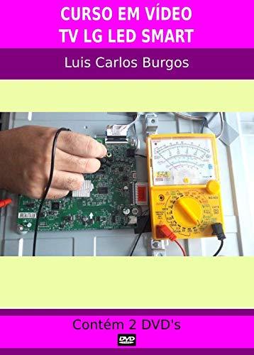 Curso em DVD aula TV LED LG Smart. Prof. Burgos