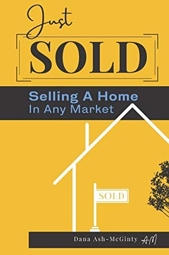 Just Sold Selling A Home In Any Market product image