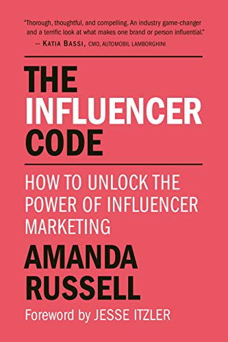 The Influencer Code: How to Unlock the Power of Influencer Marketing (English...
