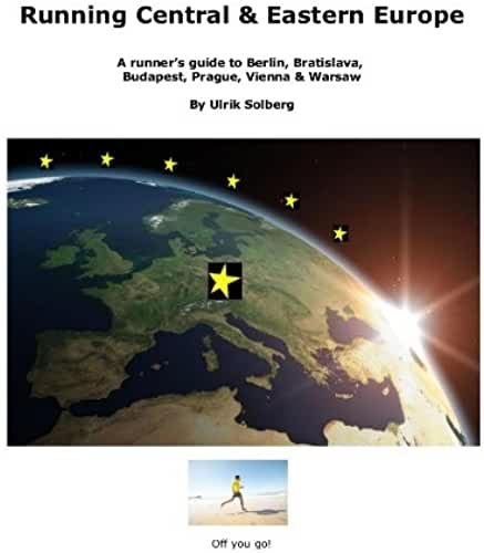 Running Central and Eastern Europe (Running the EU) (English Edition)