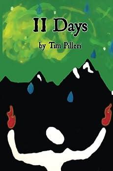11 Days: Mostly True (English Edition) por [Tim Pilleri, Christopher Peak]