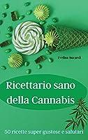 Ricettario sano della Cannabis