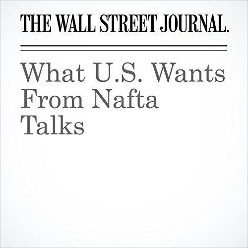 What U.S. Wants From Nafta Talks copertina