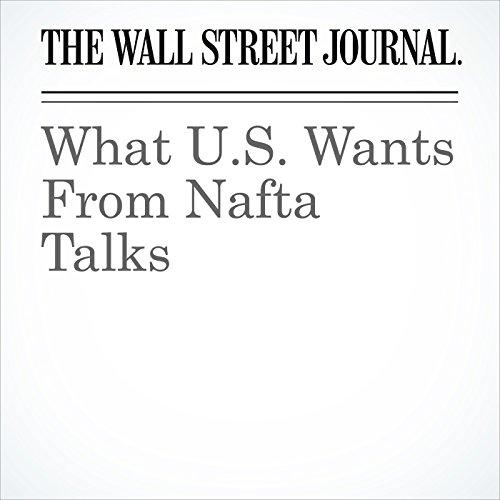 What U.S. Wants From Nafta Talks copertina
