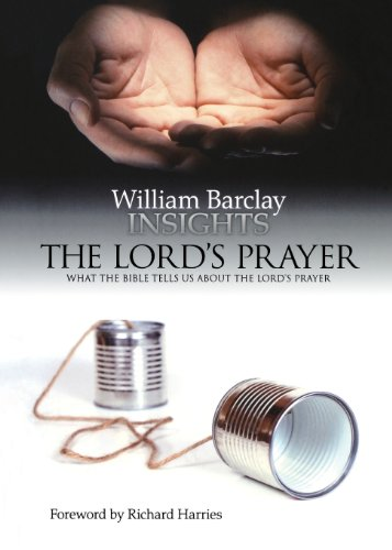 Download The Lord's Prayer: What the Bible Tells Us About the Lord's Prayer (Insights) 0715208594
