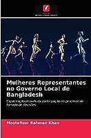 Mulheres Representantes no Governo Local de Bangladesh