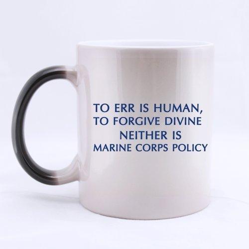 Año nuevo Navidad Regalos Cotizaciones Taza Errar es humano perdonar divino tampoco lo es la política del cuerpo de marines Taza de cerámica de 11 onzas