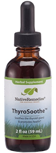 Native Remedies ThyroSoothe - All Natural Herbal Supplement Soothes The Thyroid Gland - Supports Systemic Balance in The Endocrine System and Thyroid Gland - 59 mL