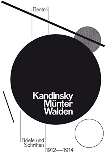 Wassily Kandinsky, Gabriele Münter und Herwarth Walden: Briefe und Schriften 1912 – 1914