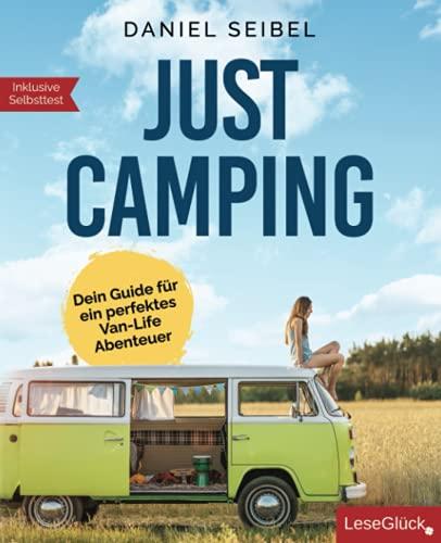 Just Camping: Dein Guide für ein perfektes Van-Life Abenteuer