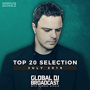 Global DJ Broadcast - Top 20 July 2019