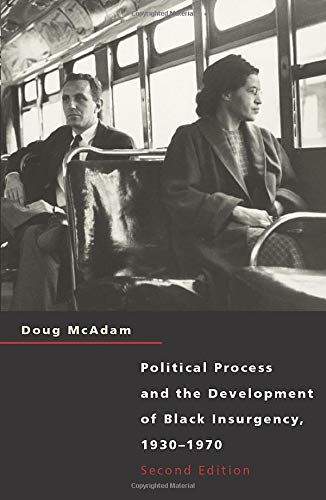 Political Process and the Development of Black Insurgency, 1930-1970, 2nd Edition