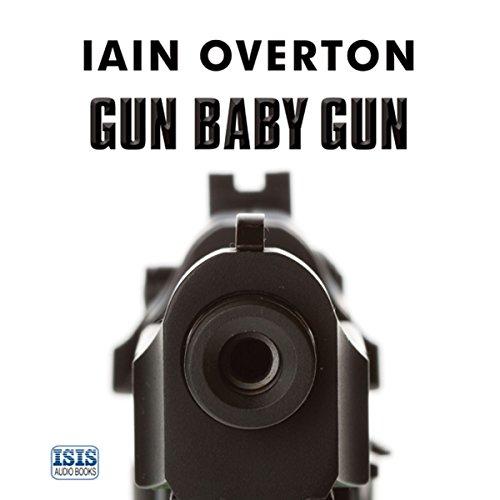 Gun Baby Gun audiobook cover art