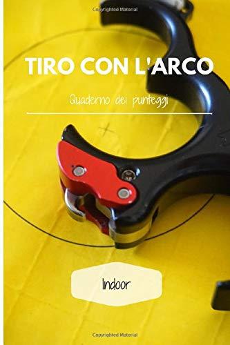 TIRO CON L'ARCO: Quaderno dei punteggi