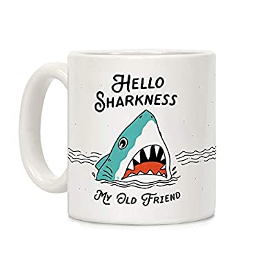 LookHUMAN Hello Sharkness My Old Friend White 11 Ounce Ceramic Coffee Mug