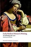 Early Modern Women's Writing: An Anthology 1560-1700 (Oxford World's Classics)
