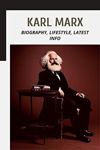 Karl Marx: Biography, Lifestyle, Latest Info (English Edition)