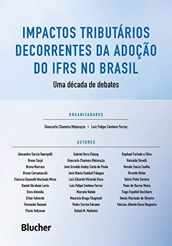 Impactos Tributários Decorrentes da Adoção do IFRS no Brasil: uma Década de Debates