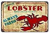 Nonbrand Funny Fantastic Family Themed Decorative Metal Sign Great Metal Poster Lobster Always Fresh Served Daily On The Beach Seafood Advertisement Vintage Retro Sign 8'x12' Tin Sign