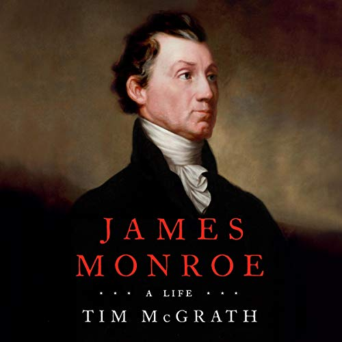 James Monroe Audiobook By Tim McGrath cover art