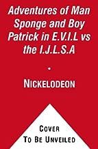 The Adventures of Man Sponge and Boy Patrick in E.V.I.L Vs the I.J.L.S.A (Spongebob Square Pants)