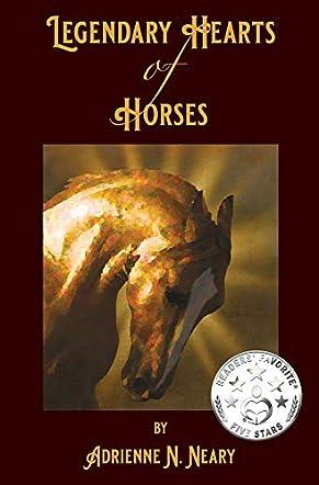 Legendary Hearts of Horses