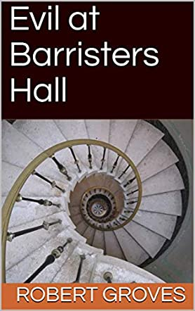 Evil at Barristers Hall