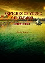 SKETCHES OF YOUNG GENTLEMEN(年轻绅士素描)