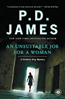 An Unsuitable Job for a Woman (Cordelia Gray Mystery)