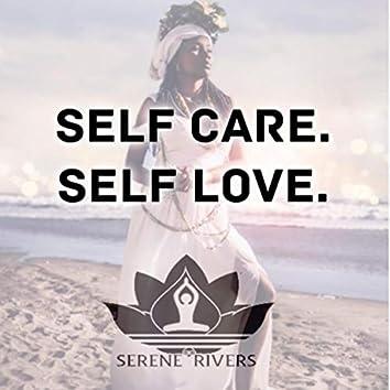 Self Care. Self Love