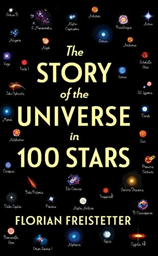 The Story of the Universe in 100 Stars