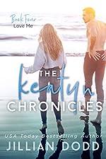 Love Me (The Keatyn Chronicles series Book 4)