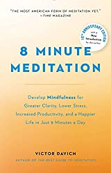 The 8 Minute Meditation Program
