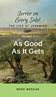 As Good As It Gets: Volume 2 of 5 (Terror on Every Side!)