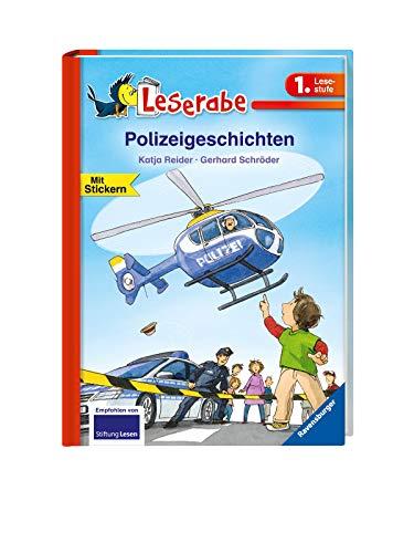 Polizeigeschichten - Leserabe 1. Klasse - Erstlesebuch für Kinder ab 6 Jahren (Leserabe - 1. Lesestufe)