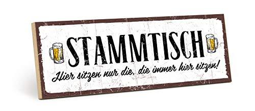 TypeStoff Holzschild mit Spruch – Stammtisch – im Vintage-Look mit Zitat als Geschenk und Dekoration (Größe: 28,2 x 9,5 cm)