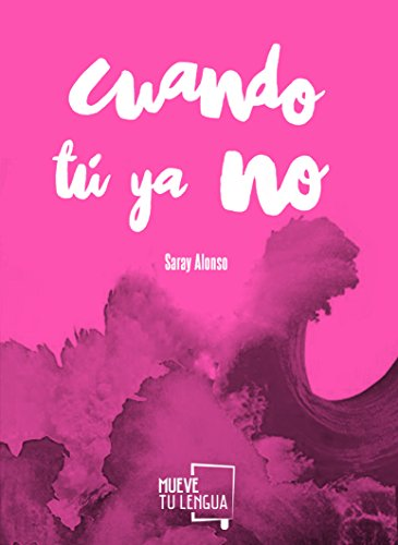 CUANDO TÚ YA NO (Poesía)